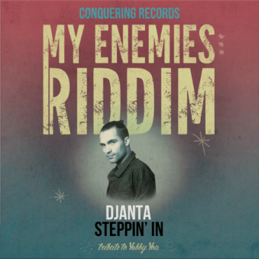 djanta-steppin-in-my-enemies-riddim-digital