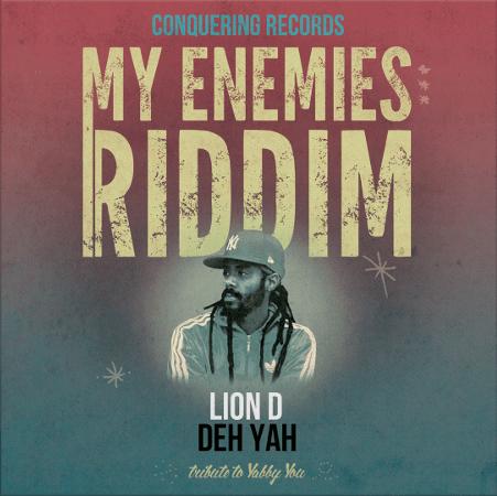 lion-d-deh-yah-my-enemies-riddim-digital