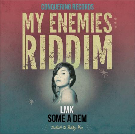 lmk some a dem my enemies riddim digital