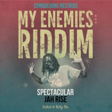 spectacular-jah-rise-my-enemies-riddim-digital